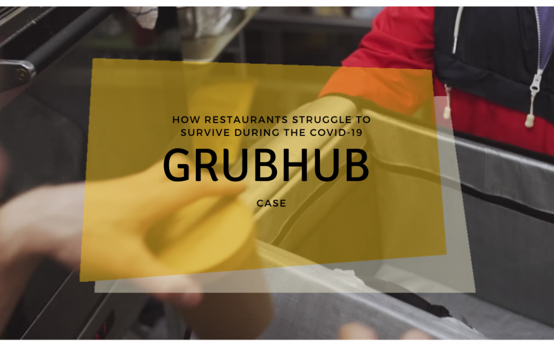 How Restaurants Struggle To Survive During The COVID-19? Research From Grubhub
